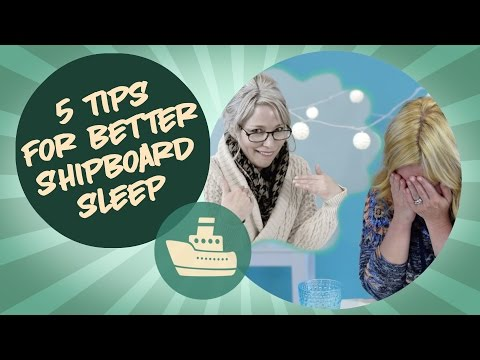 5 Tips For Better Shipboard Sleep on a Cruise