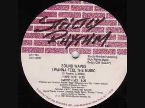 Sound Waves - I Wanna Feel The Music (Smooth Mix)