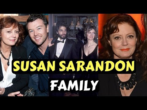 Actress Susan Sarandon Family Photos With Ex Husband, Partner, Son, Daughter, Brother, Siblings