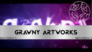 Intro 🔥 GrawnyArtworks 🔥 By:BrothersFX -Mert