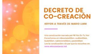 DECRETO DE CO-CREACIÓN - Kryon a través de Mario Liani