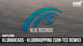 Klubbheads - Klubbhopping (Son-Tec Remix) TEASER