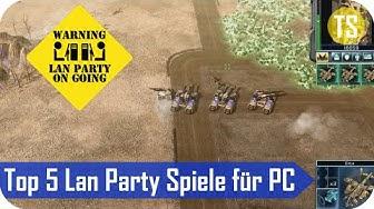 Top 5 Lan Party Spiele für den PC - So wird jede LAN zum Vergnügen [Deutsch/German]