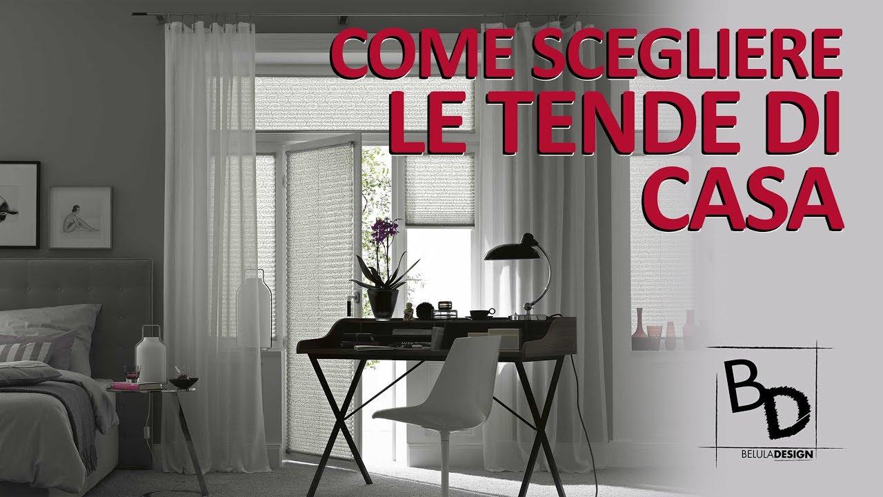 E anche la giusta fantasia. Come Scegliere Le Tende Di Casa Belula Design Youtube