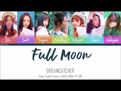 DREAMCATCHER - Full Moon (Color Coded HAN/ROM/PT-BR)