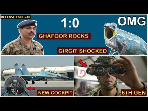 Indian Defence News:Asif Ghafoor Vs Girgit,SU-30MKI News Cockpit,MKU 6th Gen Armour,Night Vision