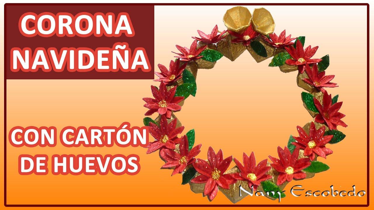 Corona navide a con cart n de huevos youtube - Coronas de navidad ...