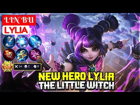 New Hero Lylia, The Little Witch [ LIN BU Lylia ] Mobile Legends