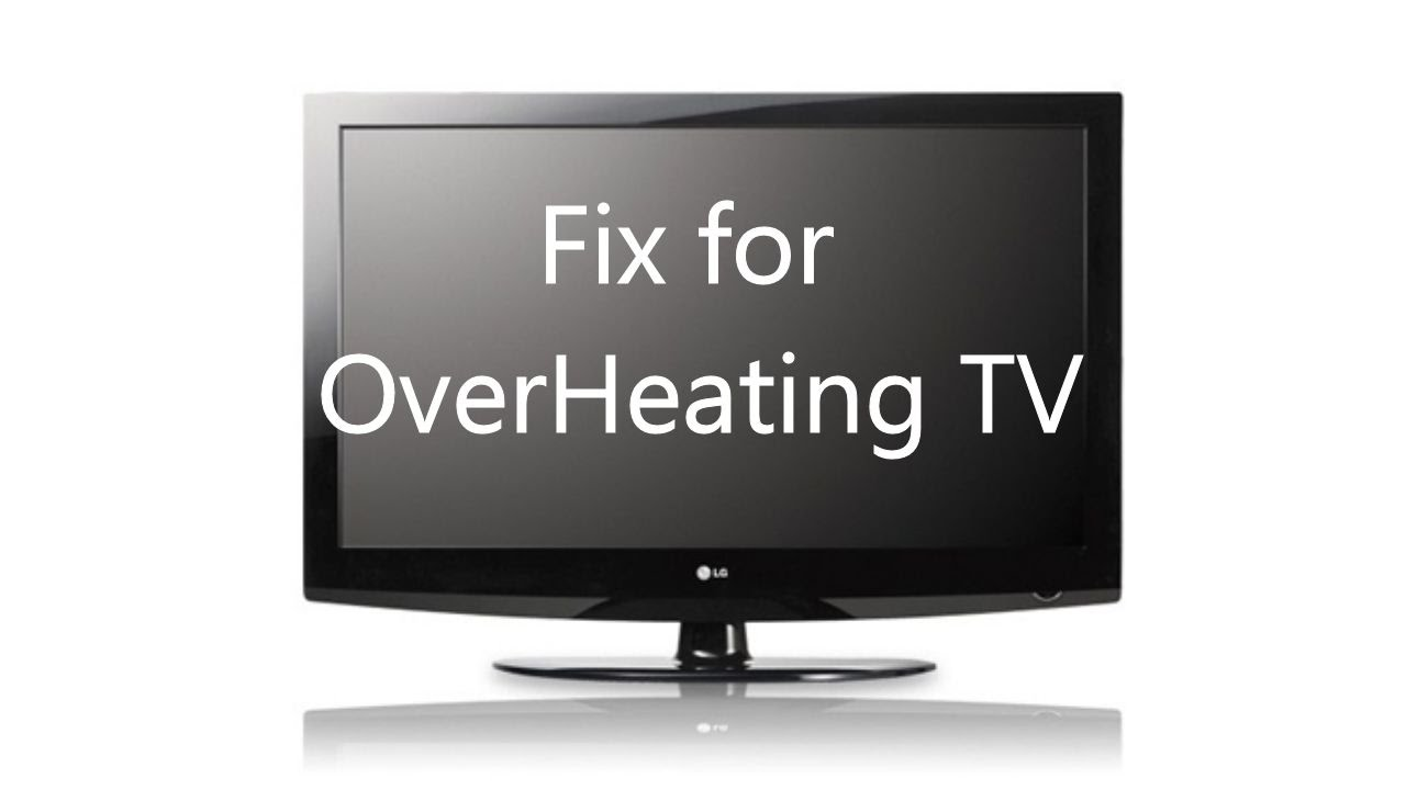 Overheating Tv Fix Lg 42 Quot Shown Youtube