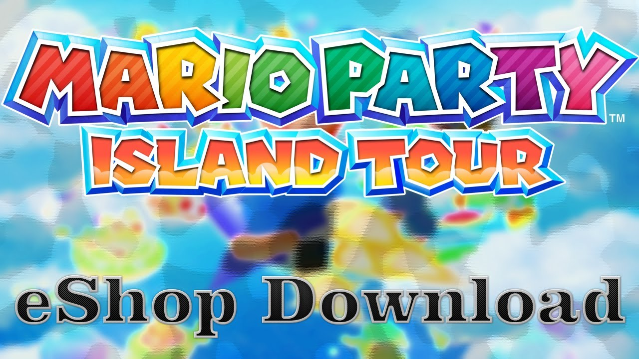 Mario Party Island Tour Eshop Download Youtube