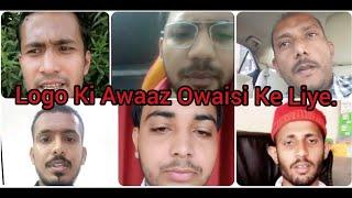 Ajaz Khan Ke Support Me Aaye Log Ki Asaduddin Owaisi Se Requst JATAI APNI NARAZGI