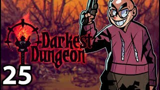 Darkest Dungeon: The Color of Madness - Northernlion Plays - Episode 25 [Um, Gross]