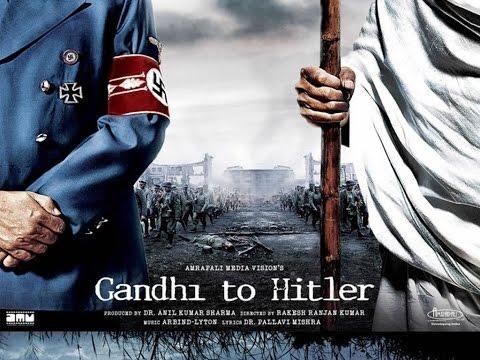 Gandhi to Hitler -(  प्रिय मित्र हिटलर ) Full Movie - English Subtitles
