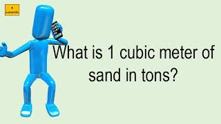 What Is 1 Cubic Meter Of Sand In Tons?