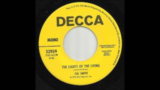 Cal Smith - The Lights Of The Living