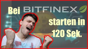 Bei Bitfinex anmelden und sofort traden!
