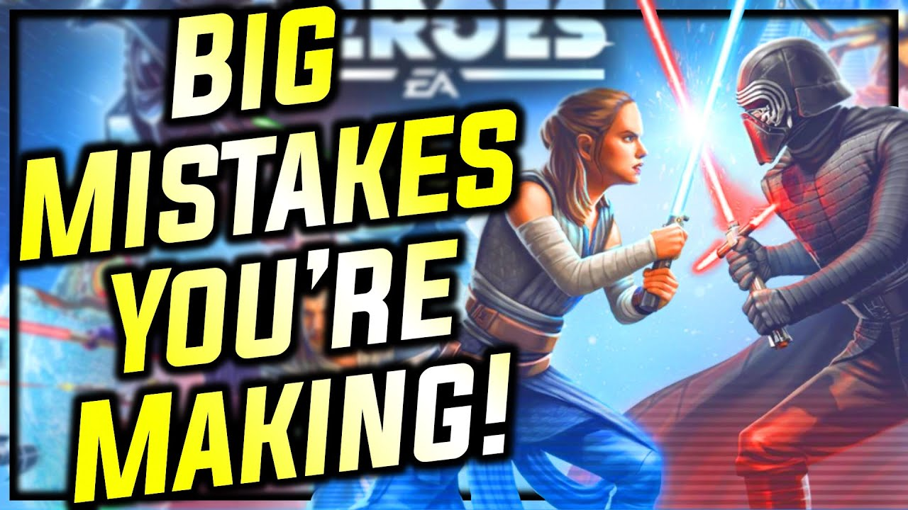 8 Common Mistakes YOU'RE MAKING in Star Wars: Galaxy of Heroes
