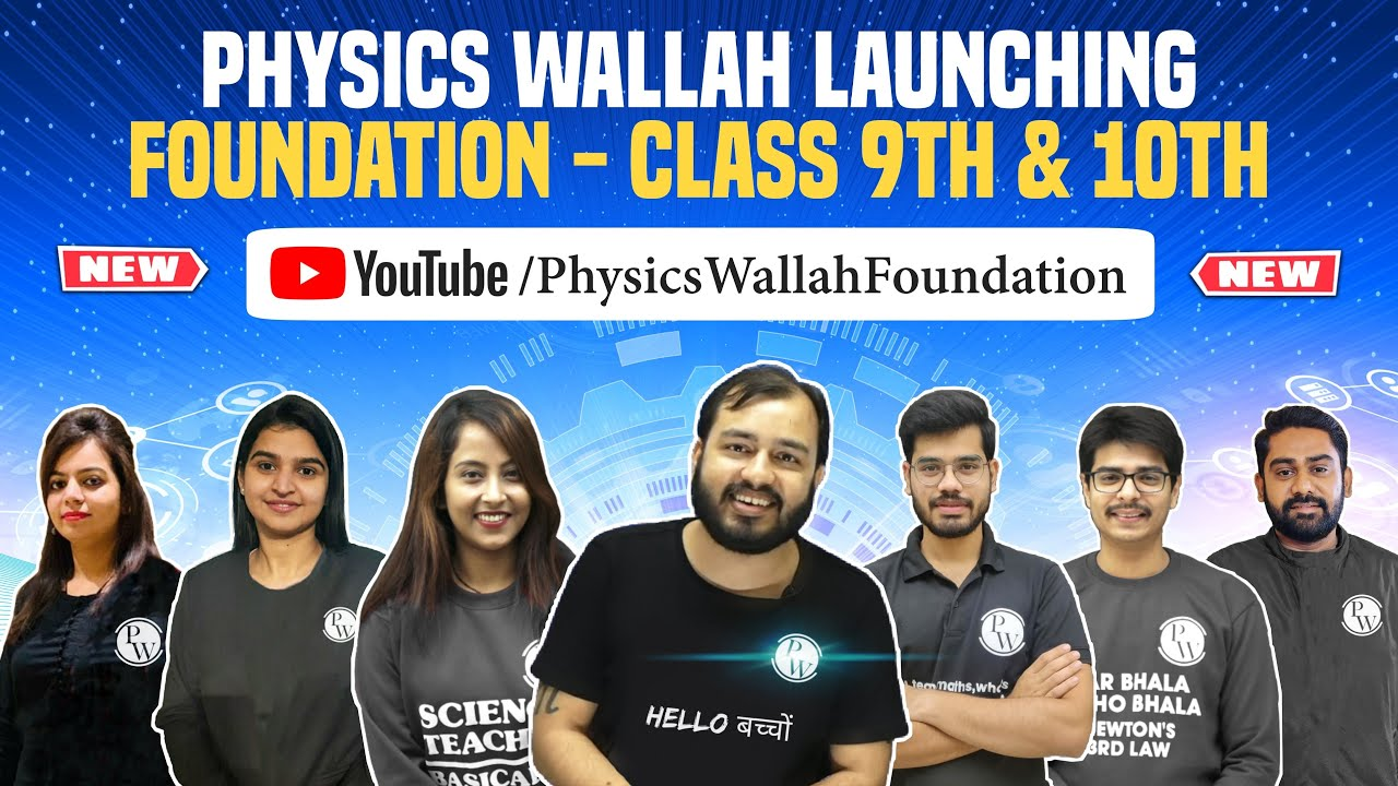 Download REVOLUTION BEGINS🔥 !! Launching Physics Wallah Foundation 9 & 10th - Complete PCMB and SST FREE