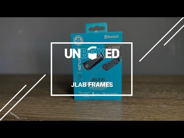 UNBOXED: JLAB FRAMES