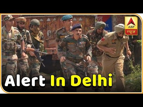 Alert In Delhi After Terrorists Sneak In   Master Stroke   ABP News