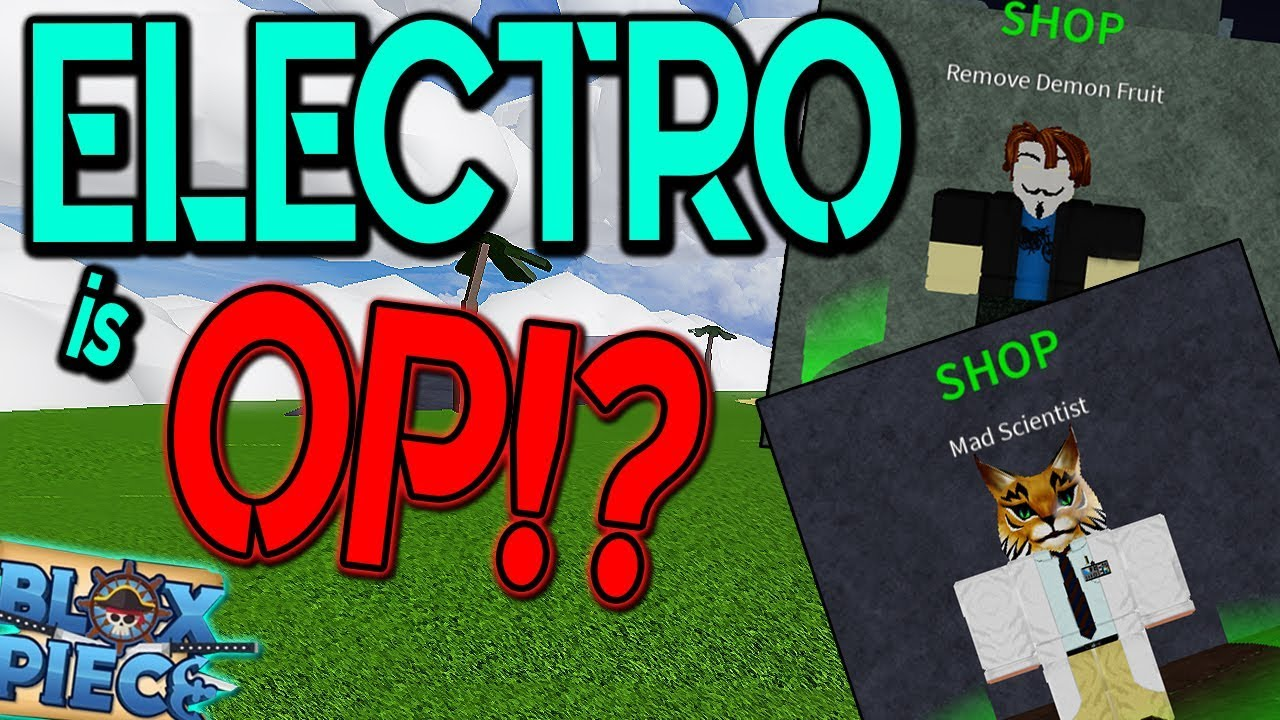 Blox Piece Best Game On Roblox Devil Fruit Locations New How To Get Electro Devilfruit Remover Blox Piece Roblox Electro Showcase Youtube