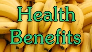 25 Health Benefits Of Eating Bananas
