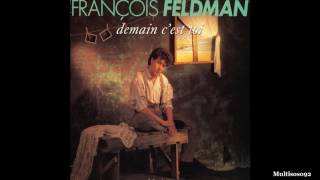 François Feldman - Demain C'est Toi