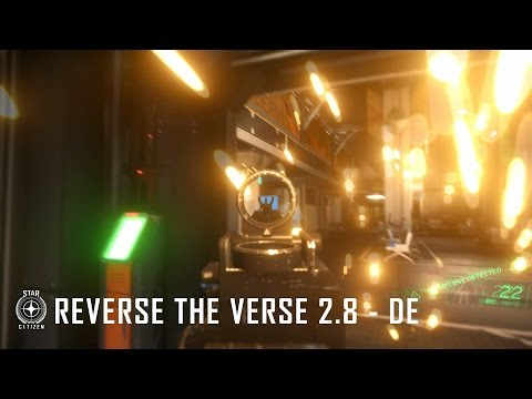 Star Citizen: Reverse the Verse 2.8 - DE