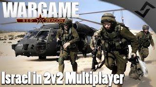Israel in 2v2 Multiplayer - Wargame: Red Dragon Israel Deck Gameplay