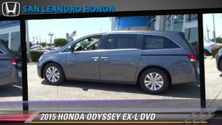 New 2015 HONDA ODYSSEY EX-L DVD - Hayward Oakland Bay Area