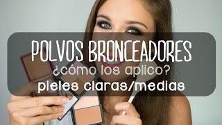 POLVOS BRONCEADORES ❂ Aplicación, productos y brochas