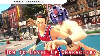 3on3 Freestyle | How to Level Up Characters