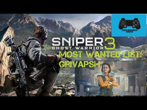 Sniper Ghost Warrior 3: Most Wanted list - Grivapsh |