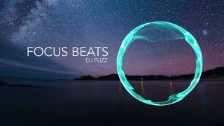 Lo-Fi Hip Hop Beats for Studying, Relax ,Sleep & meditation music   DJ Fuzz - Focus Beats