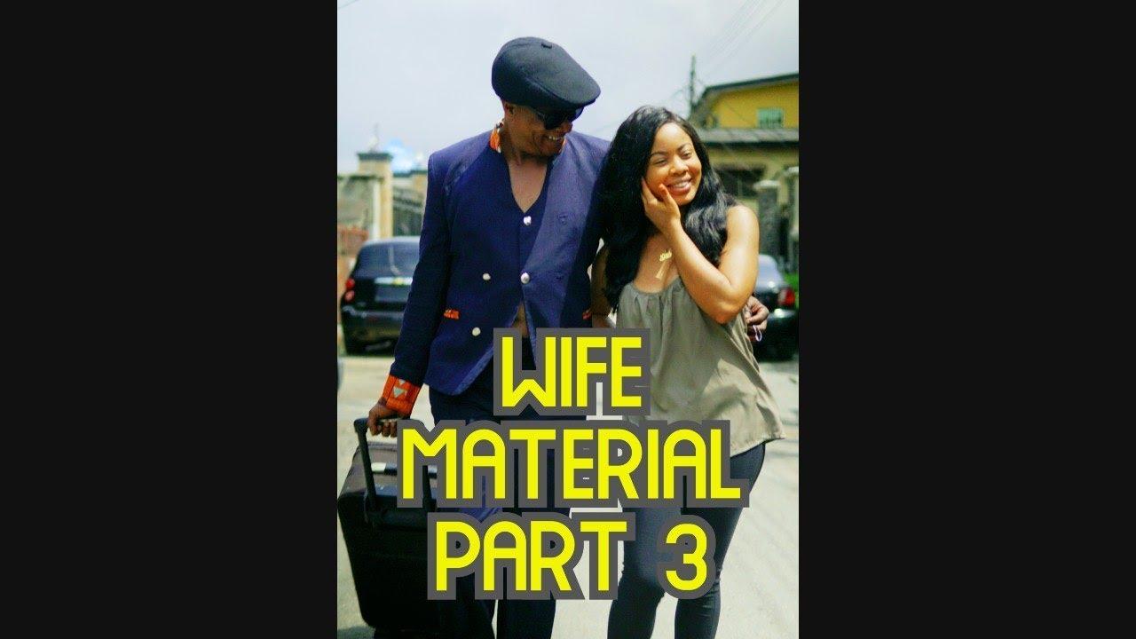 Download WIFE MATERIAL 3 fT Nina BBNaija & Fred Amata