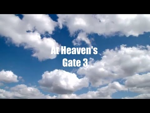 At Heaven's Gate 3 (Comedy Skit)