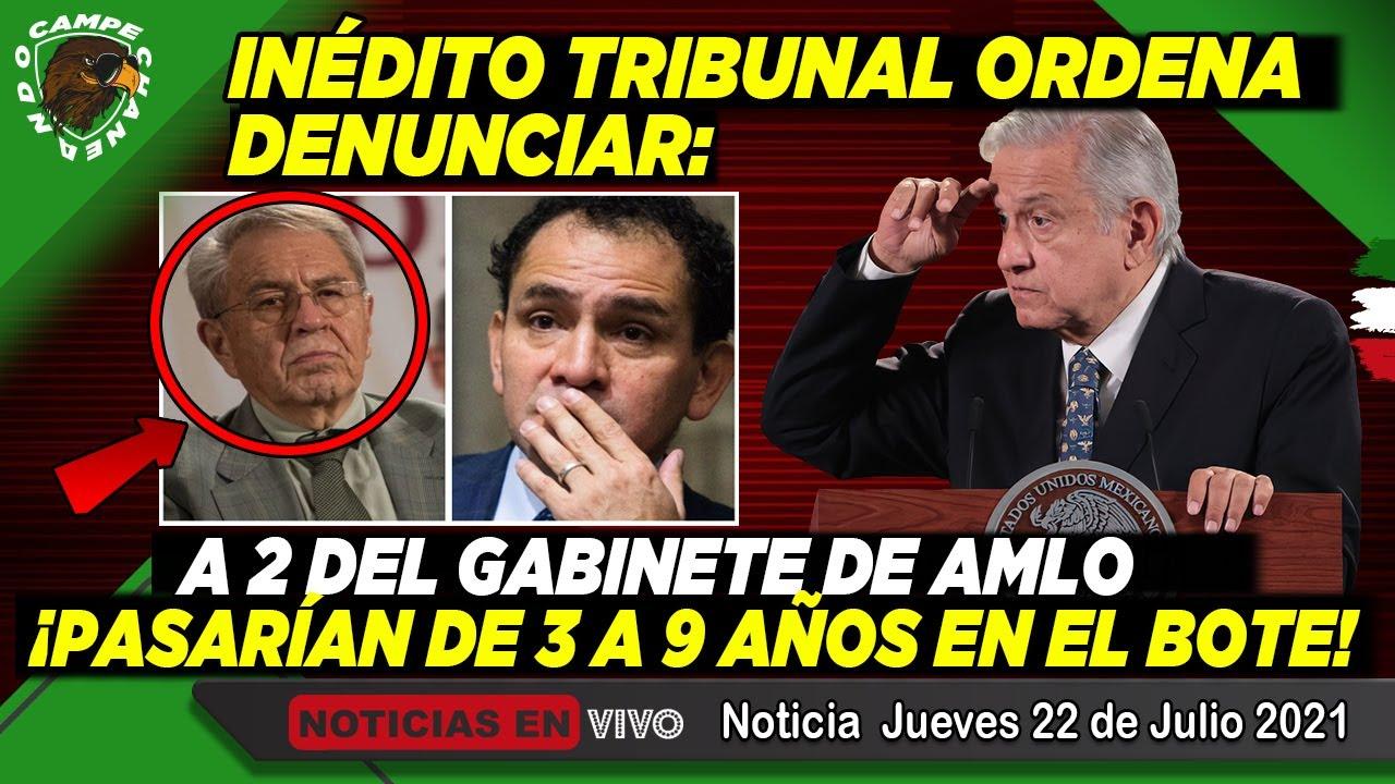 ¡ACABA DE PASAR! TRIBUNAL ORDENA DENUNCIAR A 2 DEL GABINETE DE AMLO ¡PASARÍAN DE 3 A 9 AÑOS! NOTICIA