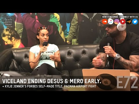 Viceland ending Desus & Mero early, Kylie Jenner's Forbes self-made cover | Grass Routes Podcast #72