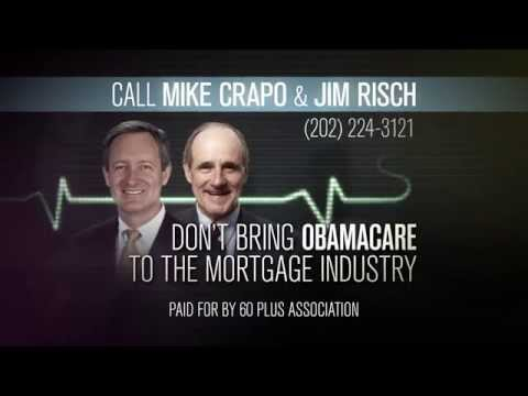 Obamacare for the Mortgage Industry (Crapo & Risch)