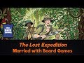 The Lost Expedition Review - with Married with Board Games