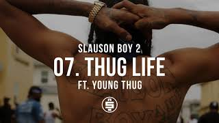 Thug Life feat. Young Thug | Track 07 - Nipsey Hussle - Slauson Boy 2 (Official Audio)
