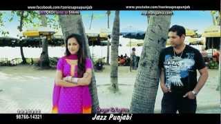Gal Kachi Pakki ... Album oh kudi new punjabi song 2012.. jazz Punjabi