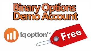 Free Binary Options Demo Account With IQ Option