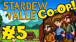 STARDEW VALLEY: Co-Op Multiplayer! - Episode 5