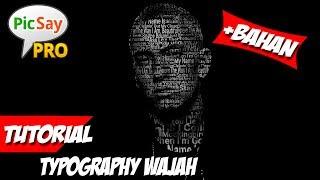 Cara Membuat Typography Wajah | Picsay Pro Tutorial