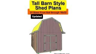 Tall Barn Style Shed Plans In 31 Sizes