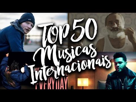 Top 50 Músicas Internacionais Mais Tocadas em Fevereiro 2017