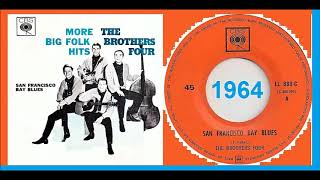 Watch Brothers Four San Francisco Bay Blues video