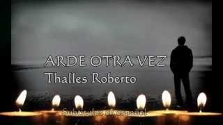 Pista Arde otra vez Thalles Roberto Karaoke en español_NON OFFICIAL_