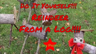 DIY Reindeer from a log